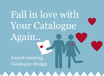 Fall In Love with Your Catalogue